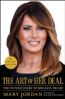 The Art of Her Deal : The Untold Story of Melania Trump - eBook