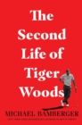 The Second Life of Tiger Woods - Book
