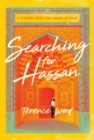 Searching for Hassan : A Journey to the Heart of Iran - Book