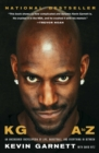 KG: A to Z : An Uncensored Encyclopedia of Life, Basketball, and Everything in Between - eBook