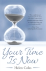 Your Time Is Now - eBook