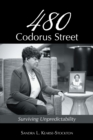 480 Codorus Street : Surviving Unpredictability - eBook