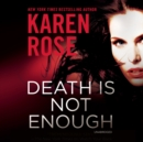 Death Is Not Enough - eAudiobook
