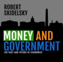 Money and Government - eAudiobook