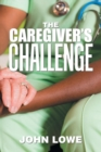 The Caregiver's Challenge - Book