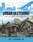Urban Sketching: Capturing the Views Around Us - eBook