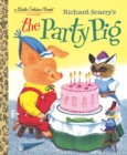 Richard Scarry's The Party Pig - Book