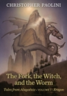 The Fork, the Witch, and the Worm : Tales from Alagaesia (Volume 1: Eragon)