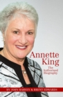 Annette King : The Authorised Biography - eBook