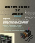 Solidworks Electrical 2017 Black Book (Colored) - Book