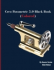 Creo Parametric 5.0 Black Book (Colored) - Book
