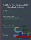 SolidWorks Flow Simulation 2020 Black Book (Colored) - Book