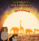 Moonling Adventure - The Serengeti - Book