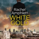 White Gold - eAudiobook