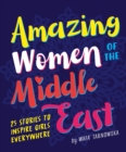 Amazing Women of the Middle East - Book