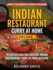 INDIAN RESTAURANT CURRY AT HOME VOLUME 1 : Misty Ricardo's Curry Kitchen - Book