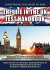 The Life in the UK Test Handbook : Essential independent study guide on the test for 'Settlement in the UK' and 'British Citizenship' - Book