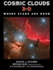 Cosmic Clouds 3-D : Where Stars Are Born - Book