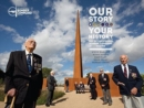 Our Story, Your History. the International Bomber Command Centre - Book