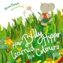 How Billy Hippo Learned His Colours - Book
