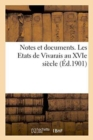 Notes et documents. Les Etats de Vivarais au XVIe siecle - Book
