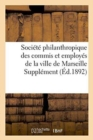 Societe philanthropique des commis et employes de la ville de Marseille Supplement au bulletin - Book