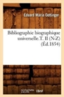 Bibliographie biographique universelle.T. II (N-Z) (Ed.1854) - Book