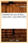 Cartulaire des sires de Rays : 1160-1449. Tome 2 (Ed.1898-1899) - Book