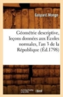 Geometrie Descriptive, Lecons Donnees Aux Ecoles Normales, l'An 3 de la Republique, (Ed.1798) - Book