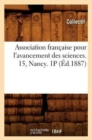 Association francaise pour l'avancement des sciences. 15, Nancy. 1P (Ed.1887) - Book