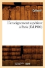 L'enseignement superieur a Paris (Ed.1900) - Book