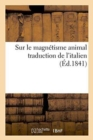 Sur le magnetisme animal : traduction de l'italien - Book