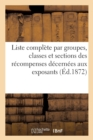 Liste complete par groupes, classes et sections des recompenses decernees aux exposants - Book
