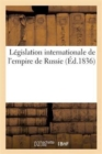 Legislation internationale de l'empire de Russie - Book