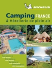 Camping France - Michelin Camping Guides : Camping Guides - Book