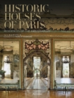 Historic Houses of Paris : Residences of the Ambassadors - Book