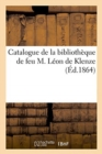 Catalogue de la bibliotheque de feu M. Leon de Klenze - Book