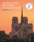 Notre-Dame de Paris : The Eternal Cathedral - Book