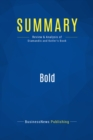 Summary: Bold : Review and Analysis of Diamandis and Kotler's Book - eBook