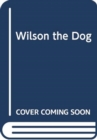 WILSON THE DOG FOAM BOOK - Book