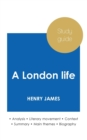 Study guide A London life by Henry James (in-depth literary analysis and complete summary) - Book
