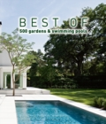 Best of 500 Gardens & Swimming Pools - Book