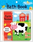 Farm Noises : My Bath Book - Book