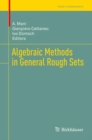 Algebraic Methods in General Rough Sets - Book
