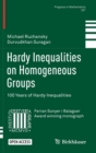 Hardy Inequalities on Homogeneous Groups : 100 Years of Hardy Inequalities - Book