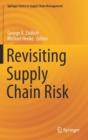 Revisiting Supply Chain Risk - Book