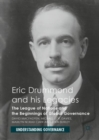 Eric Drummond and his Legacies : The League of Nations and the Beginnings of Global Governance - Book
