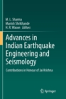 Advances in Indian Earthquake Engineering and Seismology : Contributions in Honour of Jai Krishna - Book