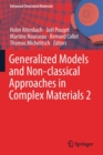 Generalized Models and Non-classical Approaches in Complex Materials 2 - Book