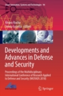 Developments and Advances in Defense and Security : Proceedings of the Multidisciplinary International Conference of Research Applied to Defense and Security (MICRADS 2018) - Book